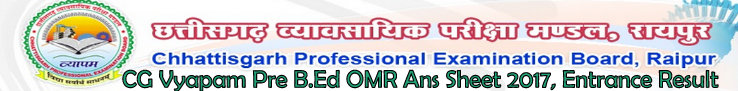 CG VYAPAM Pre B.Ed OMR Answer Key 2017