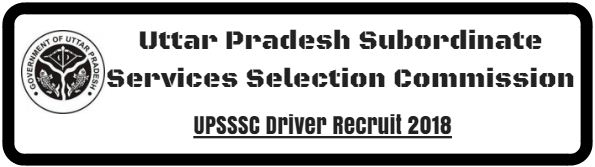 UPSSSC Driver Recruit 2018