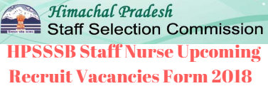 HPSSSB Staff Nurse Upcoming Recruit Vacancies Form 2018
