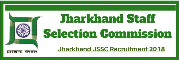 Jharkhand JSSC Recruitment 2018