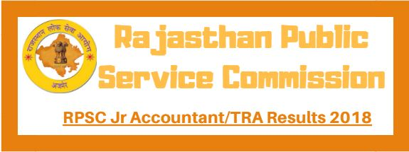 RPSC Jr Accountant/TRA Results 2018