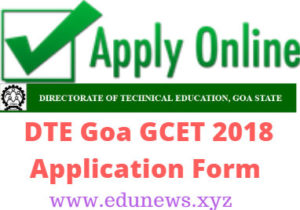 DTE Goa GCET 2018 Application Form