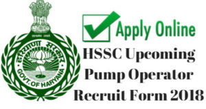 HSSC Upcoming Pump Operator Recruit Form 2018