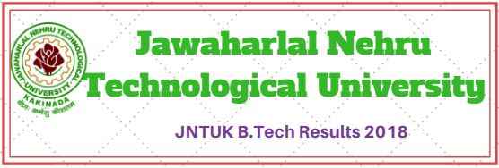 JNTUK B.Tech Results 2018