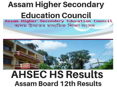 Assam HS 2nd Year Results 2018, AHSEC Higher Secondary/12th Result Notice ~~