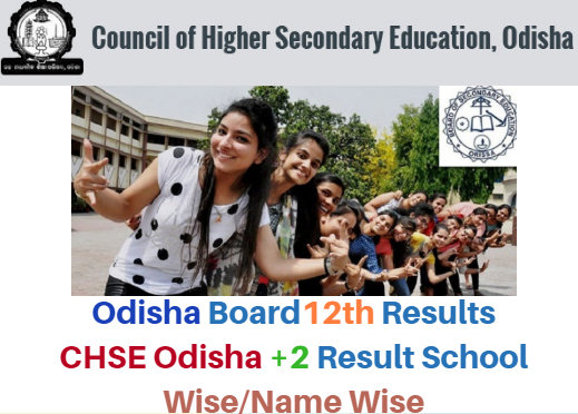 CHSE Odisha Plus Two/+2 Results 2018 @chseodisha.nic.in 12th Class Result News
