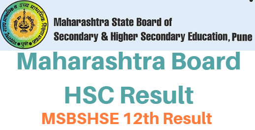 Maharashtra HSC Result 2018, msbshse 12th Class-arts-commerce-science {Name Wise / Roll No. Wise} Results