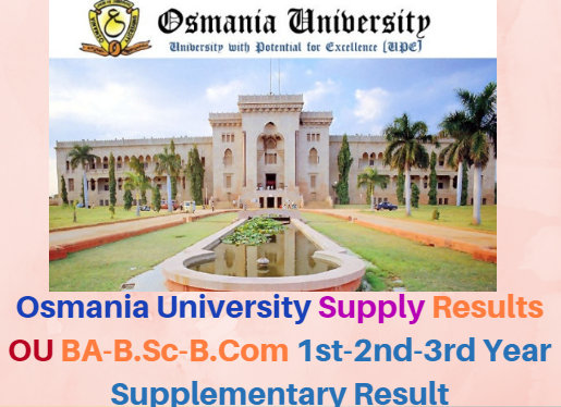 Osmania University Supplementary Results 2017 1st-2nd-3rd Year UG/PG