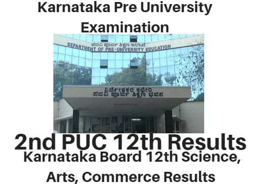 Karnataka 2nd PUC Results 2018, @pue.kar.nic.in 12th Class Result Notice !!