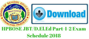 HPBOSE JBT/ D.El.Ed Part-1-2 Exam Schedule