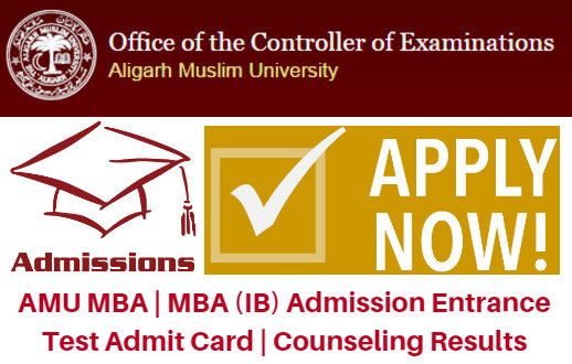 AMU MBA | MBA (IB) Admission 2017 Entrance Test Admit Card | Counseling Results