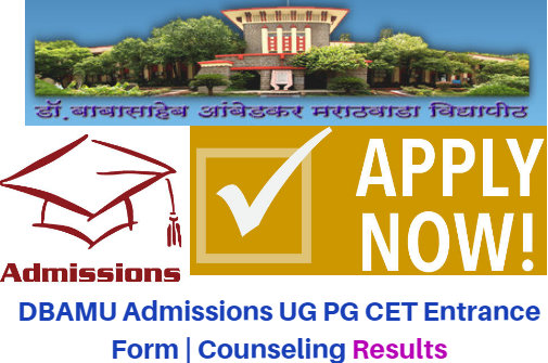 DBAMU Admissions 2017 UG PG CET Entrance Form | Counseling Results