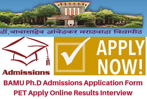BAMU Ph.D Admissions 2017 Application Form PET Apply Online Results Interview