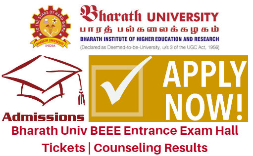 Bharath Univ BEEE Entrance Exam 2017 Hall Tickets | Counseling Results