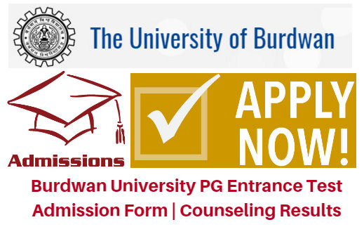 Burdwan University PG Entrance Test 2017 Admission Form | Counseling Results