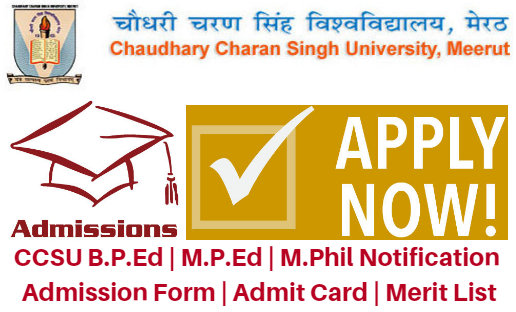 CCSU B.P.Ed | M.P.Ed | M.Phil Notification 2018-19 Admission Form | Admit Card | Merit List