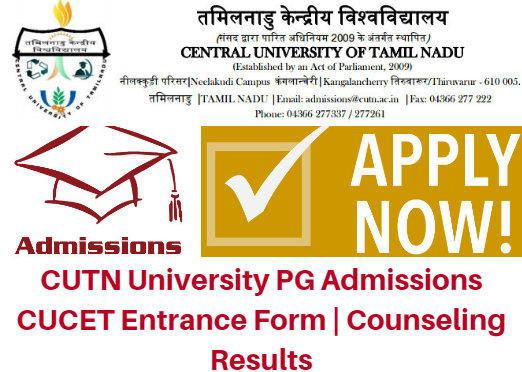CUTN University PG Admissions 2017 CUCET Entrance Form | Counseling Results
