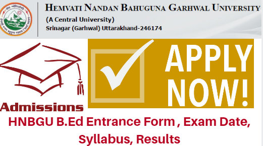 HNBGU B.Ed Admissions 2017 BEd Entrance Apply Online Form | Counseling Results