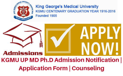 KGMU UP MD Ph.D Admission 2018 Notification | Application Form | Counseling