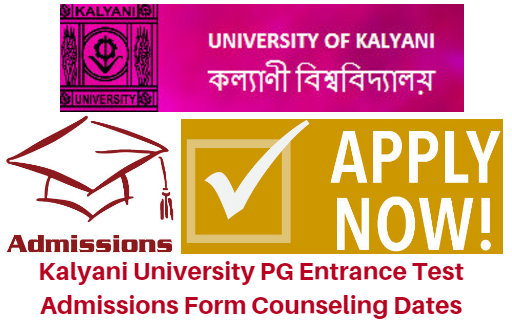 Kalyani University PG Entrance Test 2017 Admissions Form Counseling Dates