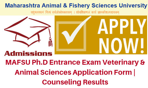 MAFSU Ph.D Entrance Exam 2017 Application Form | Counseling Results
