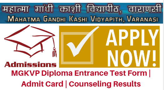 MGKVP Diploma Entrance Test 2017 Form | Admit Card | Counseling Results