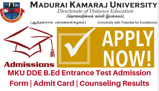 MKU DDE B.Ed Entrance Test 2017 Admission Form | Admit Card | Counseling Results