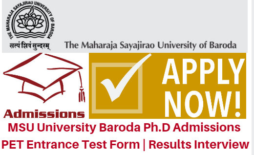 MSU University Baroda Ph.D Admissions 2017 PET Entrance Test Form | Results Interview
