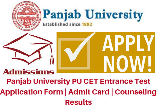 Panjab University PU CET Entrance Test 2017 Application Form | Admit Card | Counseling Results