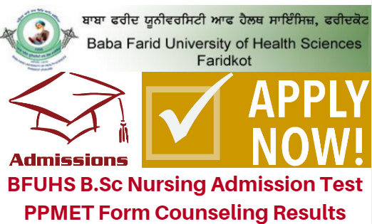 BFUHS B.Sc Nursing Admission Test 2017 PPMET Form Counseling Results