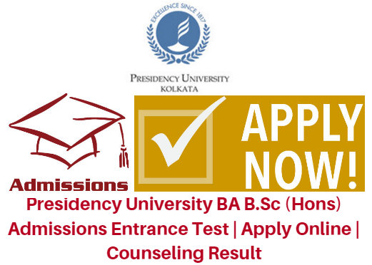 Presidency University BA B.Sc (Hons) Admissions 2017 Entrance Test | Apply Online | Counseling Result