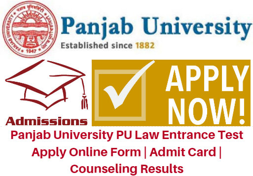 Panjab University PU Law Entrance Test 2017 Apply Online Form | Admit Card | Counseling Results