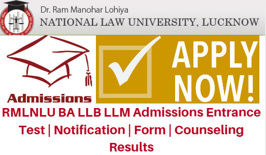 RMLNLU BA LLB LLM Admissions 2017 Entrance Test | Notification | Form | Counseling Results