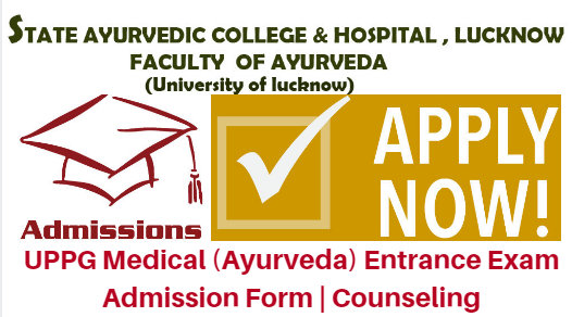UPPG Medical (Ayurveda) Entrance Exam 2017 Admission Form | Counseling