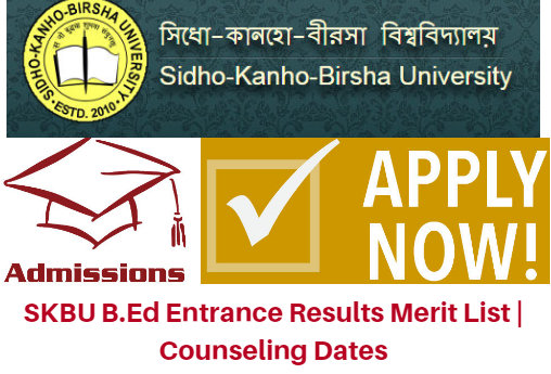 SKBU B.Ed Entrance Results 2018 Merit List | Counseling Dates