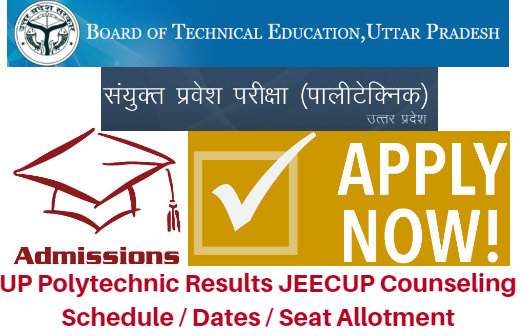 UP Polytechnic Results 2018 JEECUP Counseling Schedule / Dates / Seat Allotment