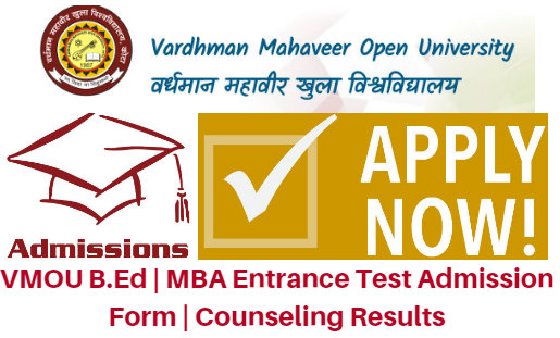 VMOU B.Ed | MBA Entrance Test 2017 Admission Form | Counseling Results