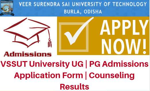 VSSUT University UG | PG Admissions 2017 Application Form | Counseling Results
