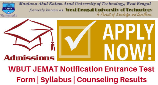 WBUT JEMAT Notification 2017 Entrance Test Form | Syllabus | Counseling Results