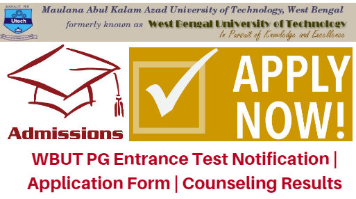 WBUT PG Entrance Test 2017 Notification | Application Form | Counseling Results