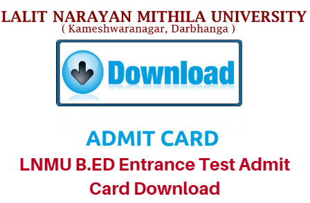 LNMU B.ED Entrance Test 2017 Admit Card Download