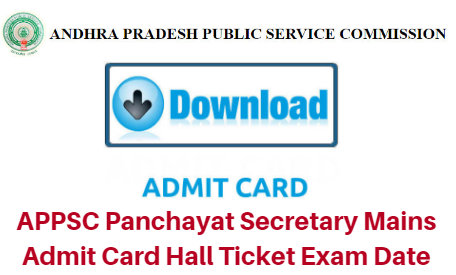 APPSC Panchayat Secretary Mains Admit Card 2017 Hall Ticket Exam Date