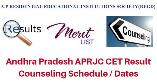 Andhra Pradesh APRJC CET Result 2017 Counseling Schedule / Dates