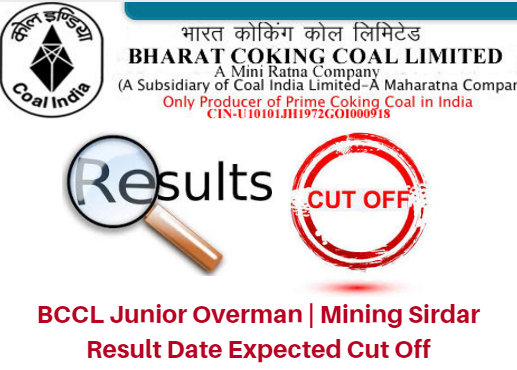 BCCL Junior Overman | Mining Sirdar Result Date 2017 Expected Cut Off