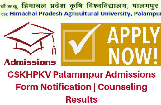 CSKHPKV Palammpur Admissions 2017 Form Notification | Counseling Results
