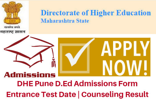 DHE Pune D.Ed Admissions Form 2017 Entrance Test Date | Counseling Result