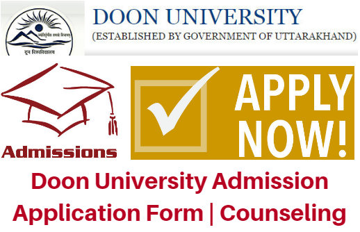 Doon University Admission 2017 Application Form | Counseling