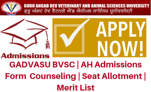 GADVASU BVSC | AH Admissions Form 2017 Counseling | Seat Allotment | Merit List