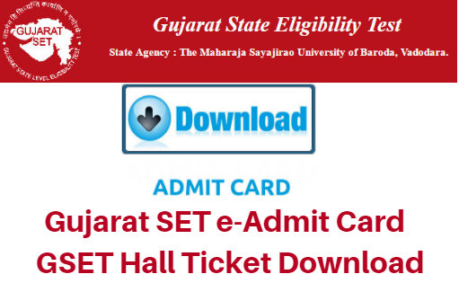 Gujarat SET e-Admit Card 2017 GSET Hall Ticket Download