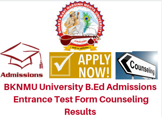 BKNMU University B.Ed Admissions 2017 Entrance Test Form Counseling Results: